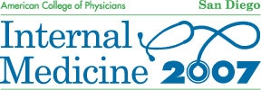 Meeting Perspectives-Internal Medicine 2007-The American College of Physicians,Part 2 (continued)